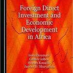 L'IDE est essentielle pour combler le déficit financier en Afrique et améliorer les infrastructures